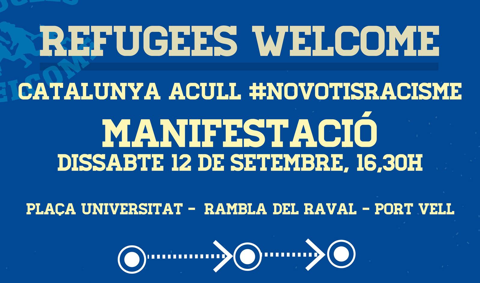 "Manifestació 12 de setembre: ""Refugees Welcome. Catalunya acull #NOVOTISRACISME"""