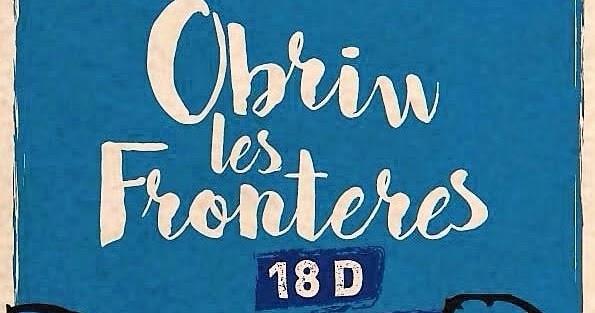 Manifest unitari 18D: Obriu les fronteras